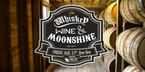 Whiskey, Wine & Moonshine